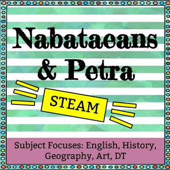 The Nabataeans and Petra with STEAM