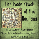 The Nacirema: A Lesson on Remaining Objective When Learning About Other Cultures