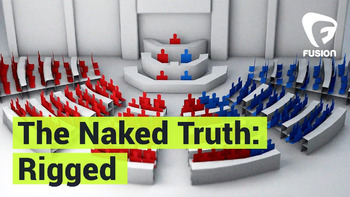 The Naked Truth: Rigged - Elections -Fusion's Investigation into Election Fixing