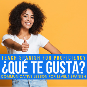 Reading and communicative activity: ¿Qué te gusta?