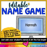 The Name Game for use on Google Slides... Perfect for back to school fun!