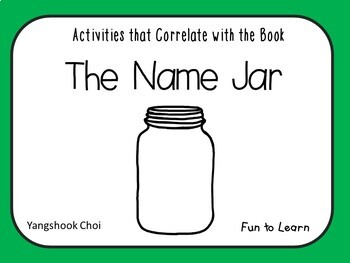 The Name Jar ~ 32 pgs. Common Core Activities