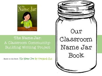 The Name Jar:  A Classroom Community-Building Writing Project