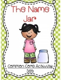 The Name Jar Activity Set (Common Core Aligned)
