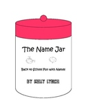 The Name Jar - Back to School Fun with Names