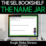 The Name Jar Lesson Plan and Activities   SEL   DIGITAL  