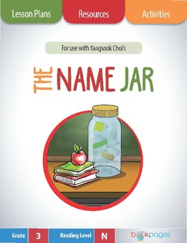 The Name Jar Lesson Plans & Activities Package, Third Grad