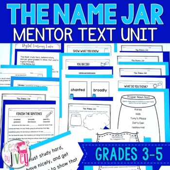 The Name Jar - Mentor Text and Mentor Sentence Lessons for grades 3-5