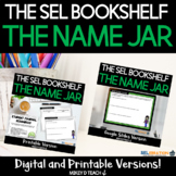 The Name Jar   SEL Activities and Lesson Plans   PRINT + DIGITAL