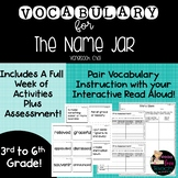 The Name Jar Vocabulary Lessons and Assessments