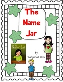 The Name Jar by Yangsook Choi-A Complete Book Response Journal