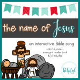 The Name of Jesus - Interactive Song + Emergent Reader