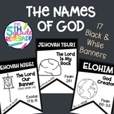 The Names of God- 17 Black & White Banners for Easy Printing