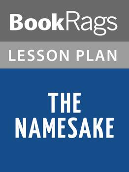 The Namesake Lesson Plans