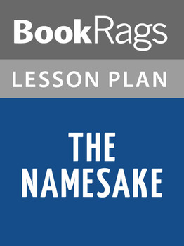 The Namesake Lesson Plans