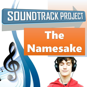 The Namesake - Soundtrack Project