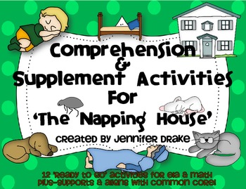 The Napping House Comprehension & Supplement Activities ~Color & B&W~ CC Aligned