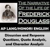 The Narrative of the Life of Frederick Douglass - AP Lang