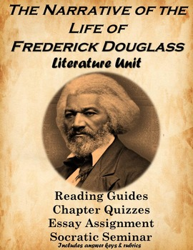 The Narrative of the Life of Frederick Douglass: Complete Literature Unit