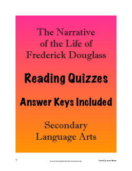 The Narrative of the Life of Frederick Douglass Reading Quizzes