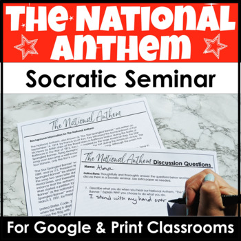 The National Anthem Socratic Seminar Discussion