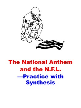 The National Anthem and the N.F.L.: Practice with Synthesis