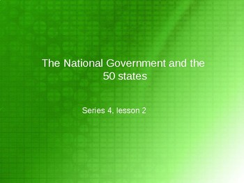 The National Government and the 50 States