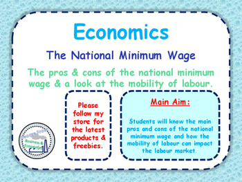 The National Minimum Wage & Mobility of Labour - Economics