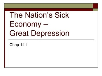 The Nation's Sick Economy – Great Depression