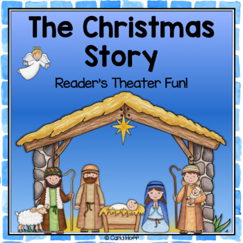 The Nativity - Christmas Story Reader's Theater and Puppet Fun!