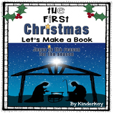 The First Christmas For Young Children - Let's Make a Book