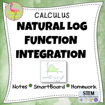 Calculus: Natural Log Integration