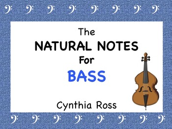 The Natural Notes for STRING BASS