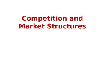 The Nature of Competition and Market Structures