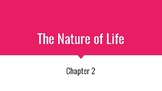 The Nature of Life- Science Power Point