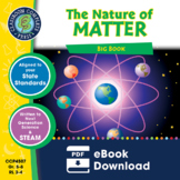 The Nature of Matter - BIG BOOK Gr. 5-8