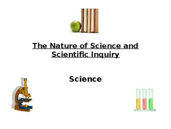 The Nature of Science and Scientific Inquiry - PPT
