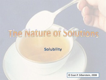 The Nature of Solutions