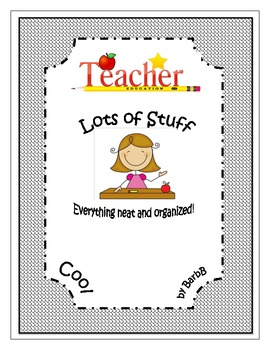 The Neat and Organized Teacher! Graphic Organizers and sheets to help you out!