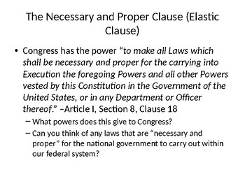The Necessary and Proper Clause (Elastic Clause)