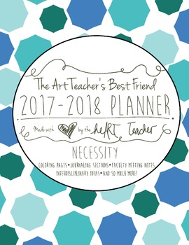 HALF OFF The Necessity Art Teacher's Best Friend--2017/2018 Planner (Ocean)