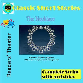 The Necklace, A Readers' Theater Adaptation with Activities