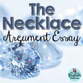 The Necklace Argument Essay