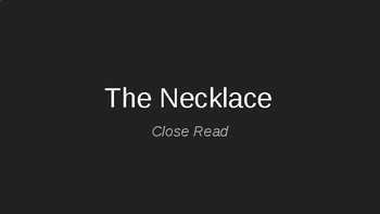 The Necklace Close Read