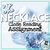 The Necklace Close Reading Assignment