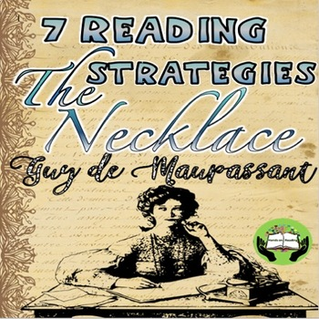 The Necklace Short Story by Maupassant: Reading Comprehension Strategies