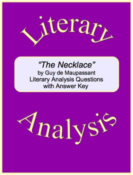 """The Necklace"" Literary Analysis Questions with Answer Key"