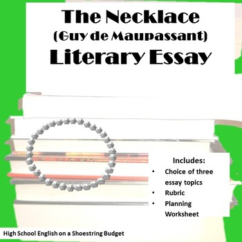 College Essay Paper Format The Necklace Literary Essay Guy De Maupassant Thesis Examples In Essays also Sample Synthesis Essays The Necklace Literary Essay Guy De Maupassant By Msdickson  Tpt Thesis Statement For Persuasive Essay