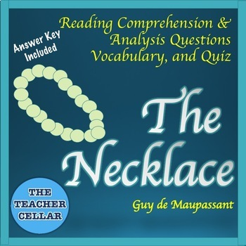 """The Necklace"" Reading Questions, Vocabulary, Exit Tickets - Answer Key Included"