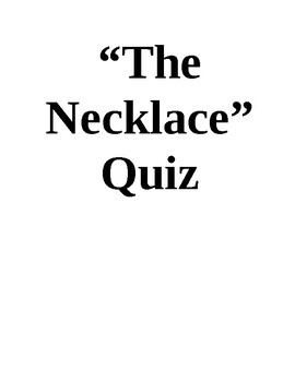 """""""The Necklace"""" Quiz"""